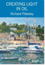 Creating Light in Oil Dvd by Richard Pikesley