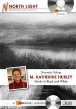 Dramatic Values by Katherine Hurley