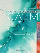 Paint Yourself Calm Jean Haines