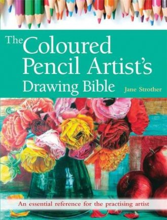 The Coloured Pencil Artists Drawing Bible