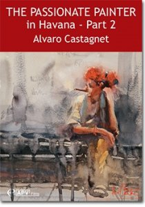 The Passionate Painter in Havana - Part 2