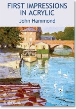 First Impressions in Acrylic by John Hammond