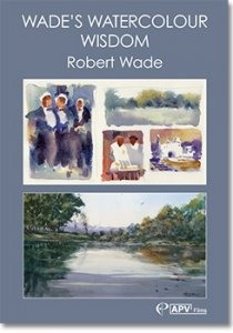 Wades Watercolour Wisdom Dvd by Robert Wade