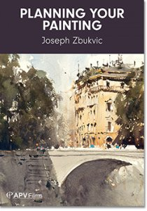 Planning Your Painting Dvd by Joseph Zbukvic